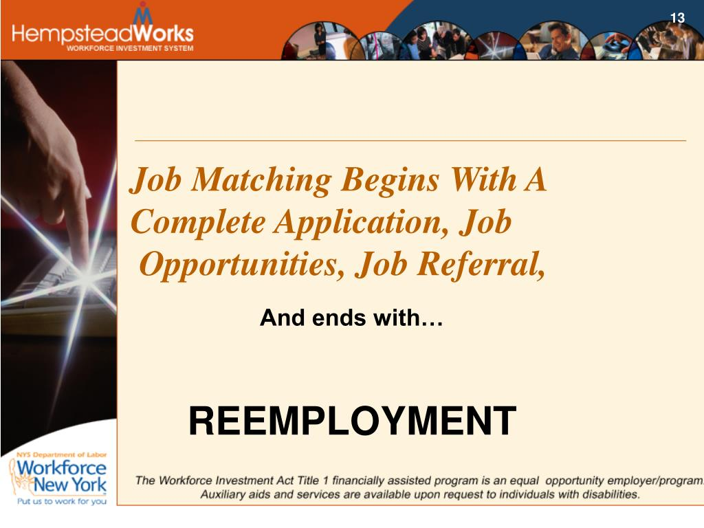 Job Matching Begins With A Complete Application, Job