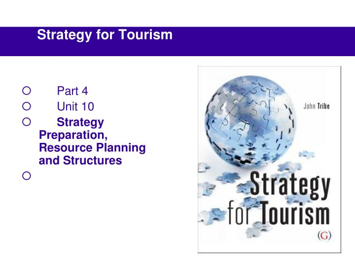 part 4 unit 10 strategy preparation resource planning and structures n.