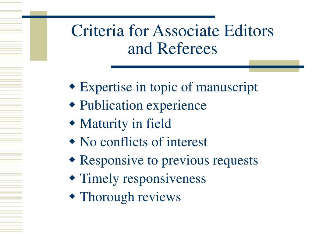 Criteria for Associate Editors