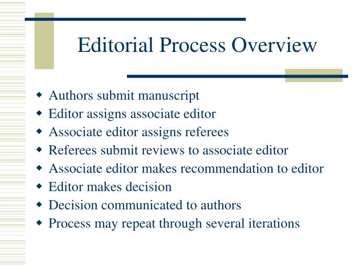 Editorial process overview