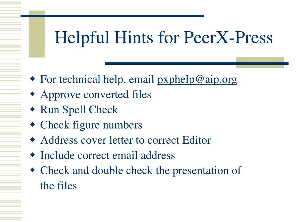 Helpful Hints for PeerX-Press
