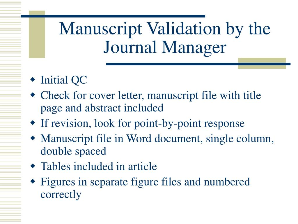 Manuscript Validation by the Journal Manager