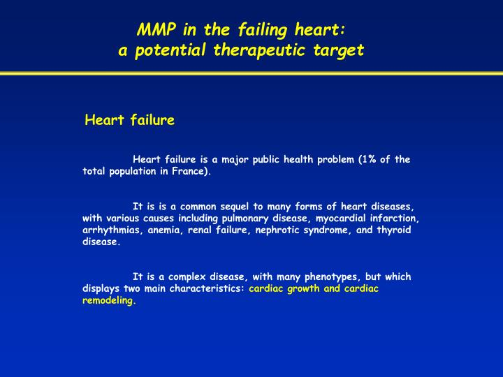 MMP in the failing heart: