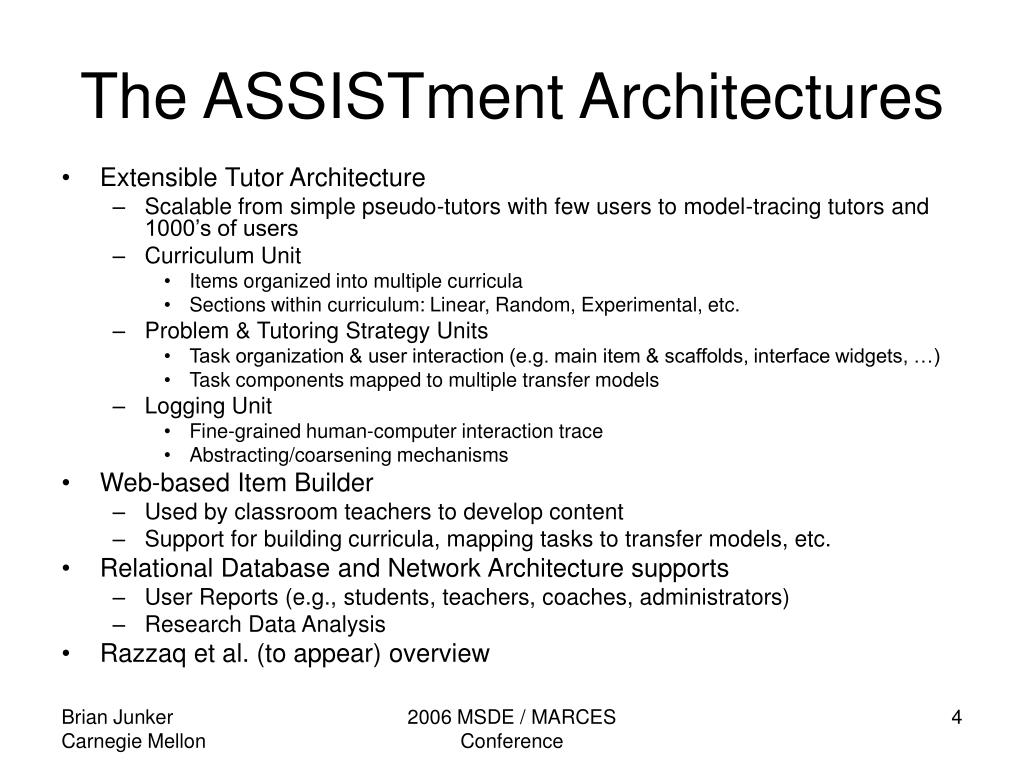 The ASSISTment Architectures