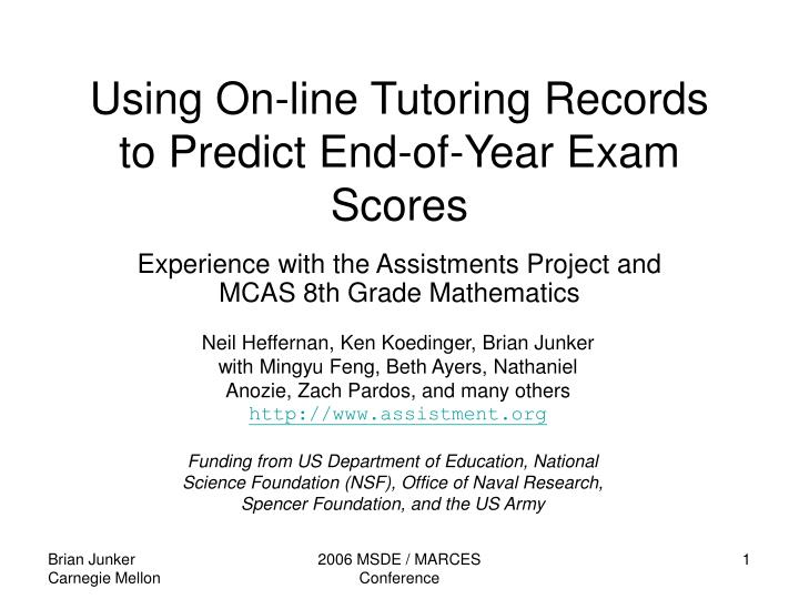 Using on line tutoring records to predict end of year exam scores