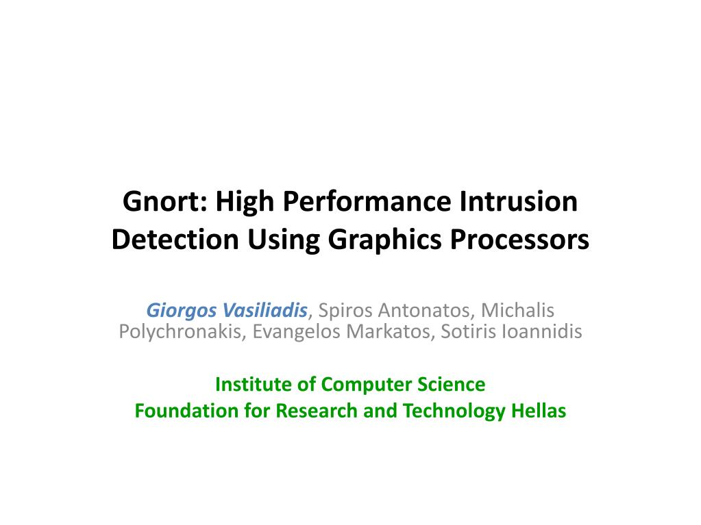 gnort high performance intrusion detection using graphics processors