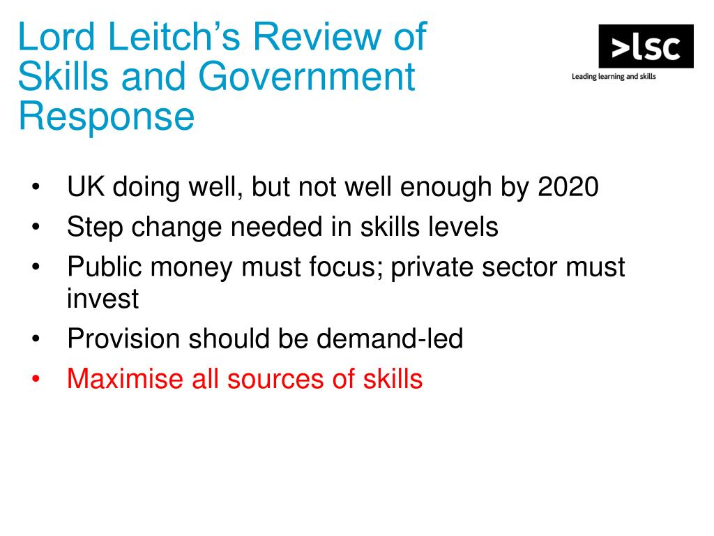 Lord Leitch's Review of Skills and Government Response