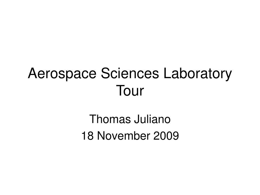 aerospace sciences laboratory tour