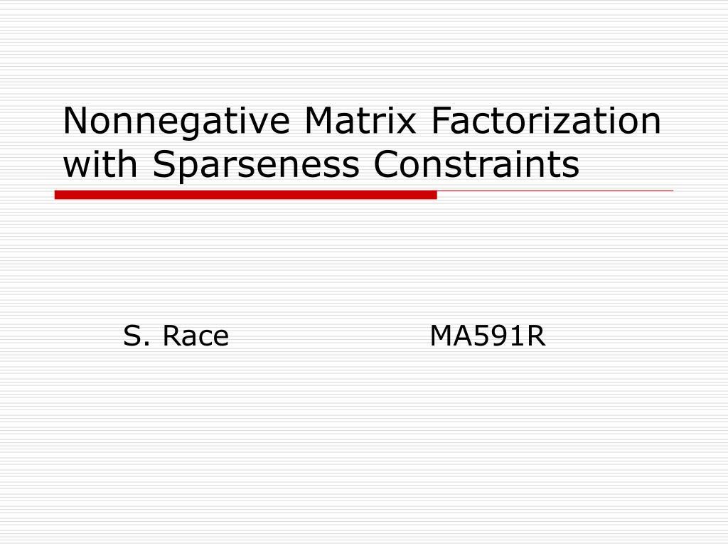 nonnegative matrix factorization with sparseness constraints l.