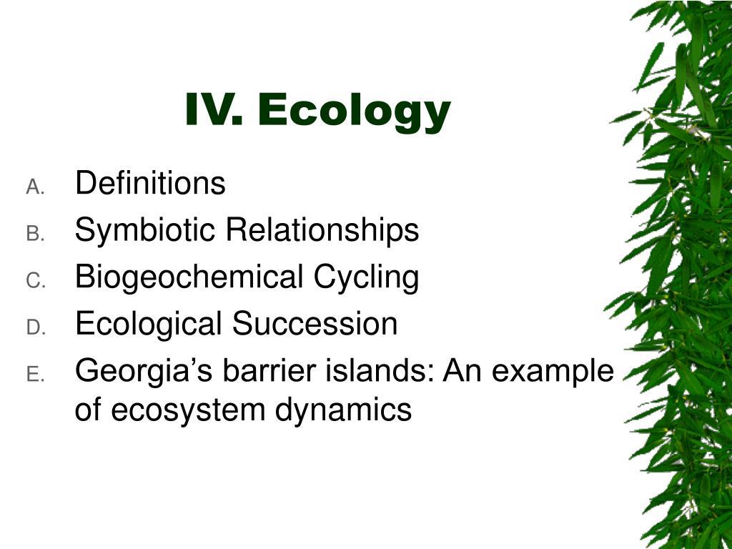 iv ecology l.