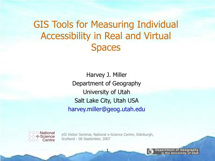 Gis tools for measuring individual accessibility in real and virtual spaces