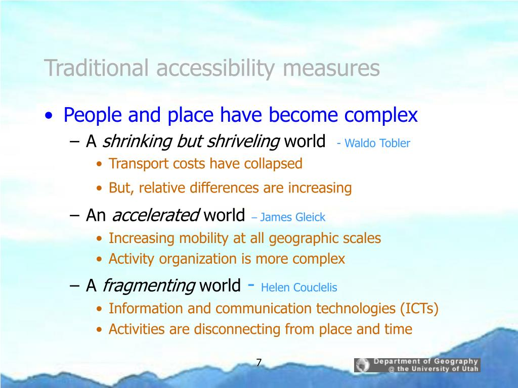 Traditional accessibility measures