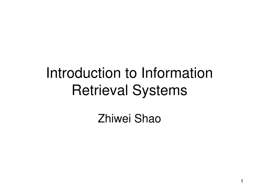 introduction to information retrieval systems l.