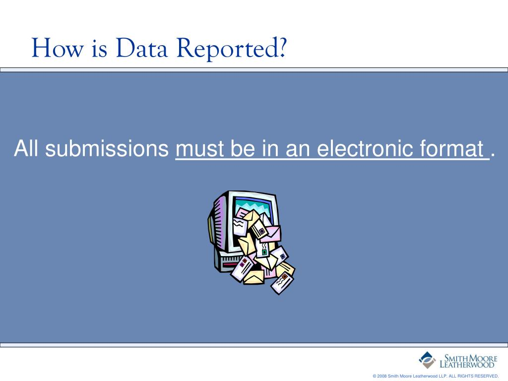 How is Data Reported?