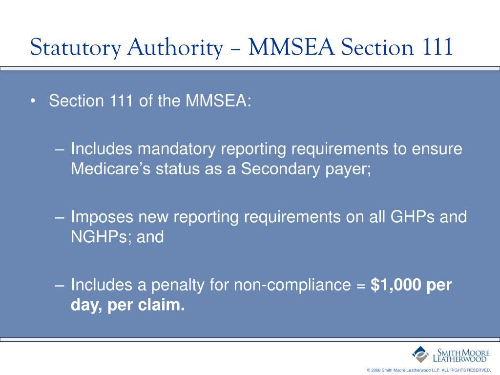 Statutory Authority – MMSEA Section 111