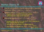 markov chains iii