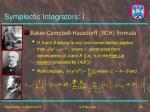 symplectic integrators i