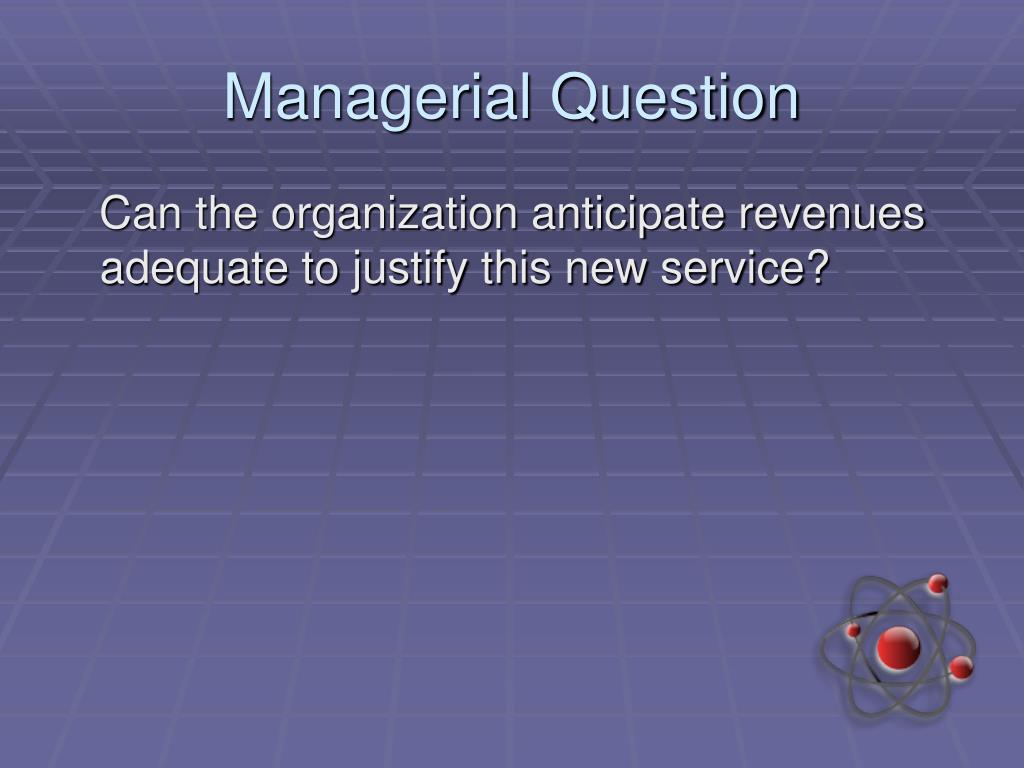 Managerial Question