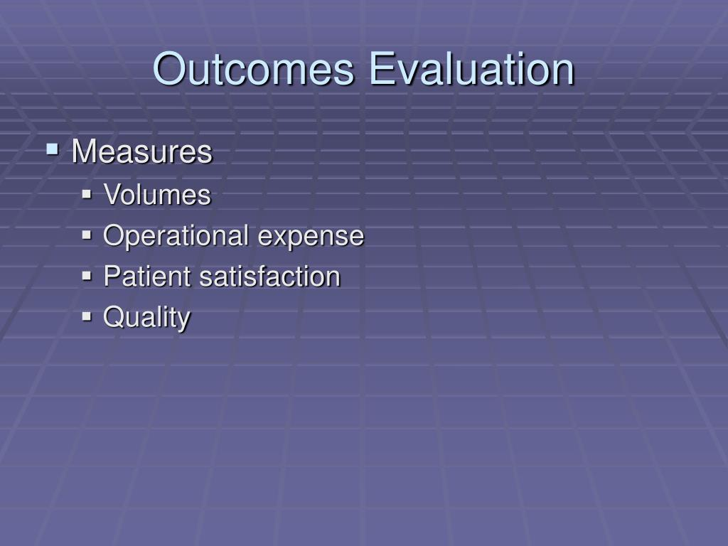 Outcomes Evaluation
