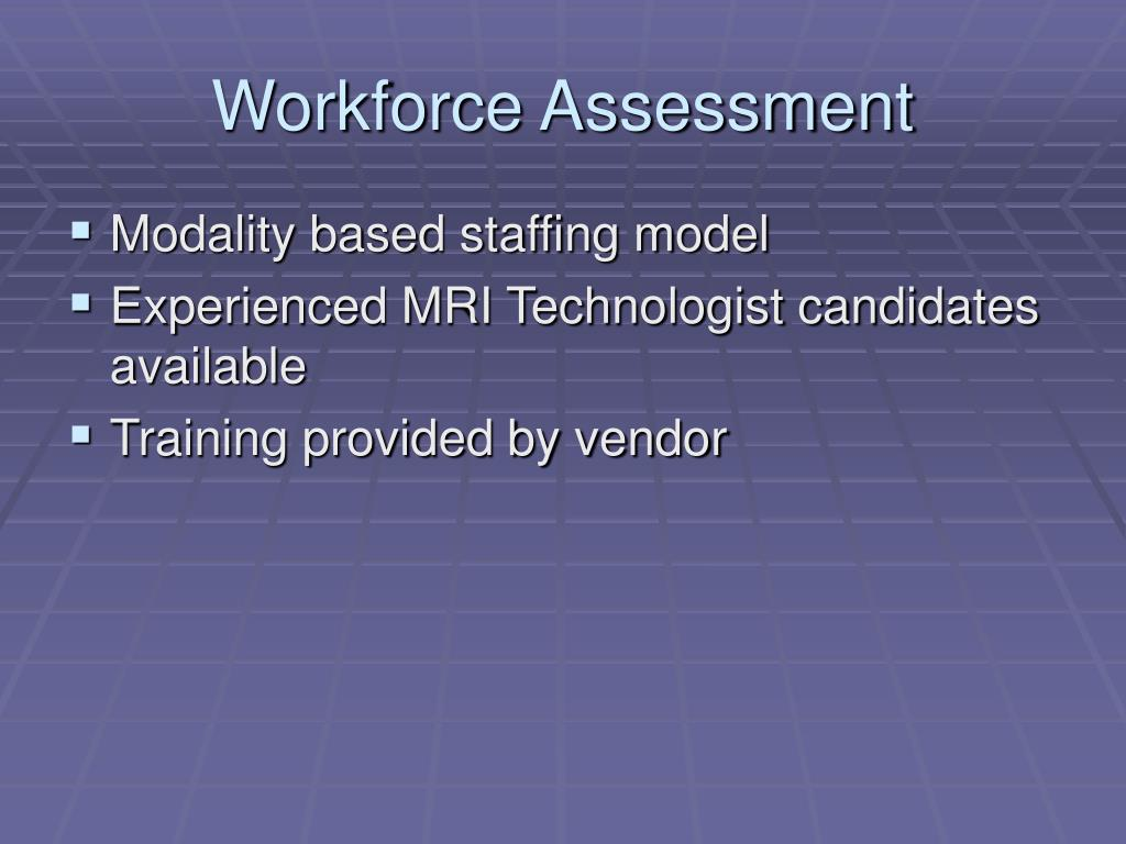 Workforce Assessment