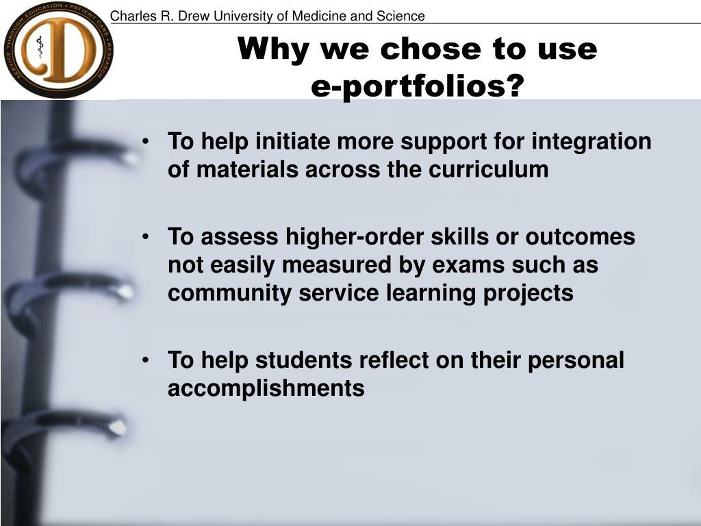 Why we chose to use                     e-portfolios?