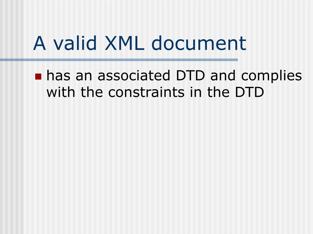 A valid XML document