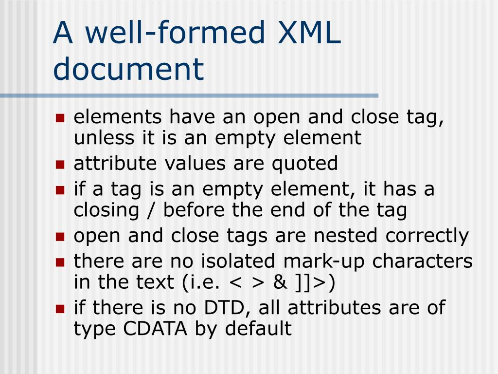 A well-formed XML document