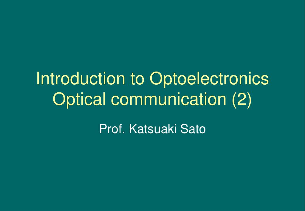 introduction to optoelectronics optical communication 2 l.
