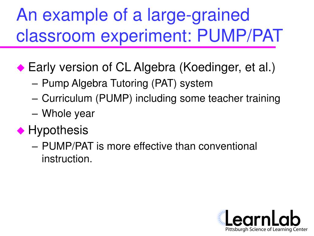 An example of a large-grained classroom experiment: PUMP/PAT