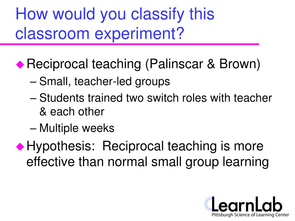 How would you classify this classroom experiment?