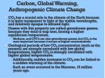 carbon global warming anthropogenic climate change