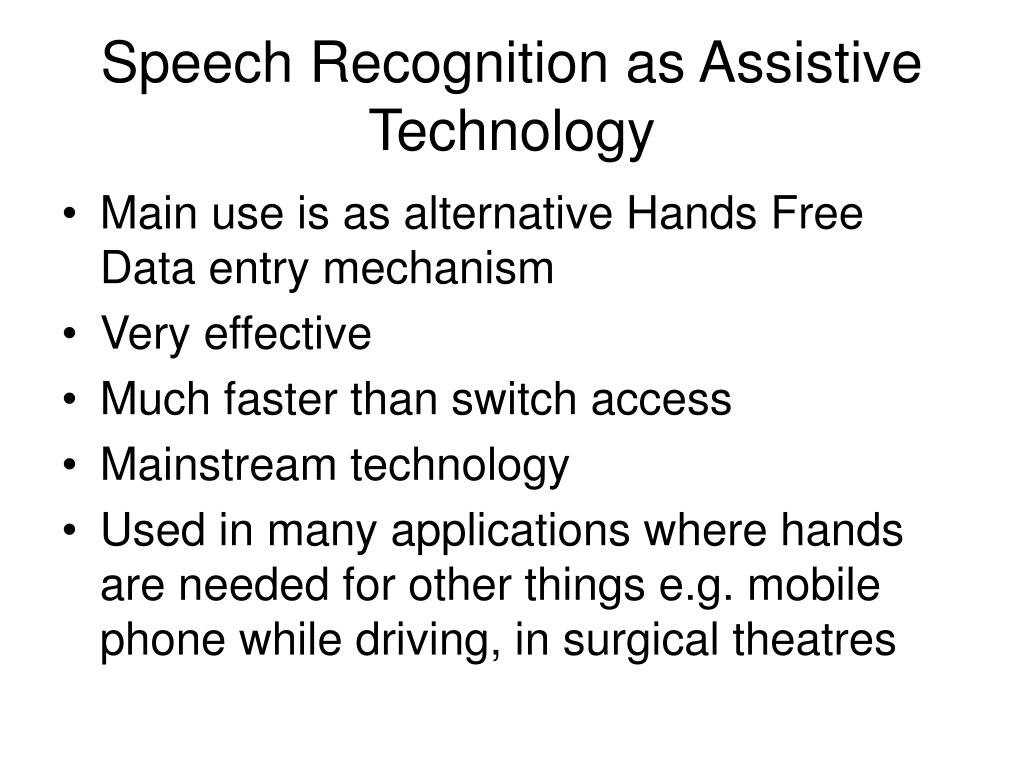 Speech Recognition as Assistive Technology