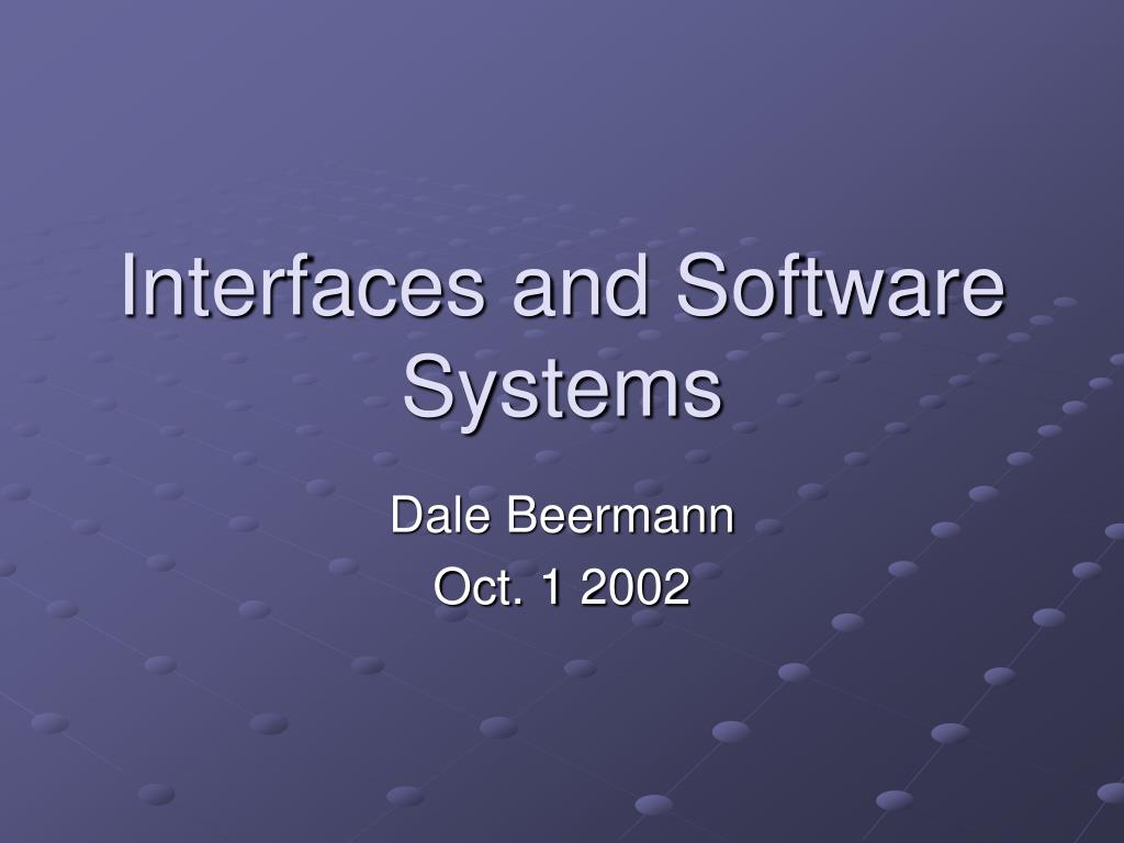 interfaces and software systems l.