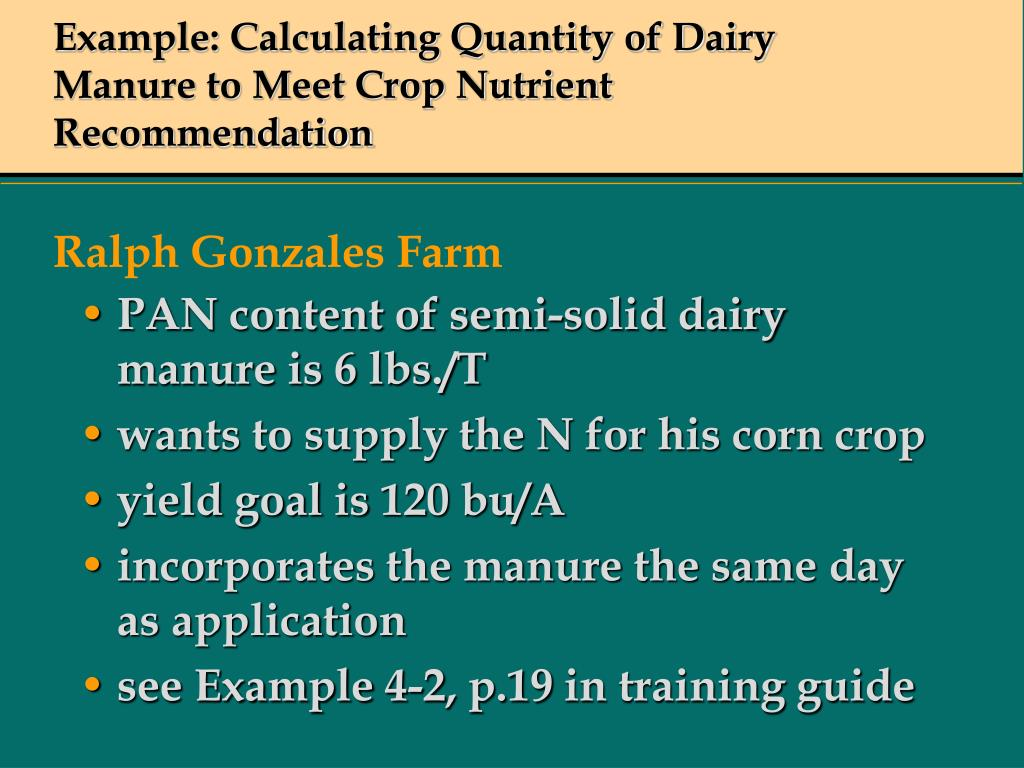 Example: Calculating Quantity of Dairy Manure to Meet Crop Nutrient Recommendation