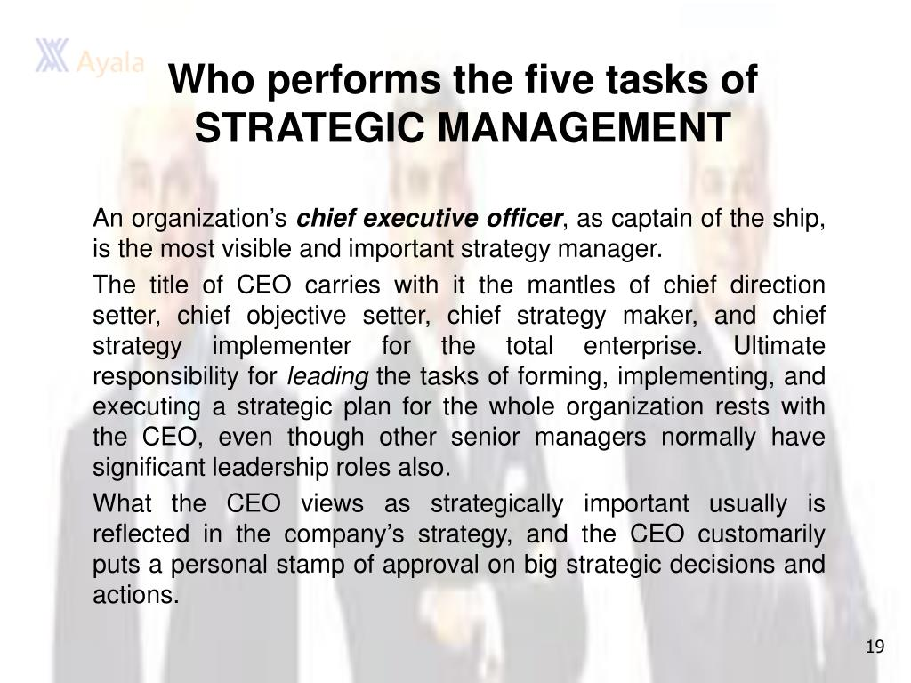 Who performs the five tasks of STRATEGIC MANAGEMENT