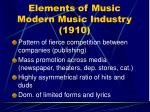 elements of music modern music industry 1910