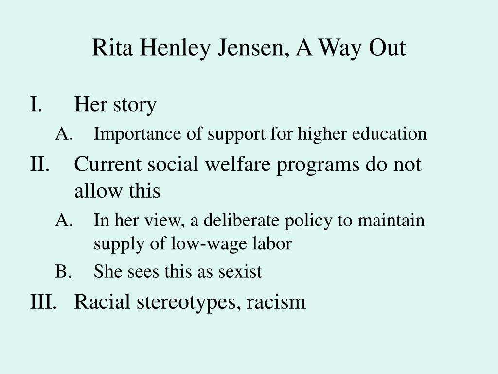 Rita Henley Jensen, A Way Out