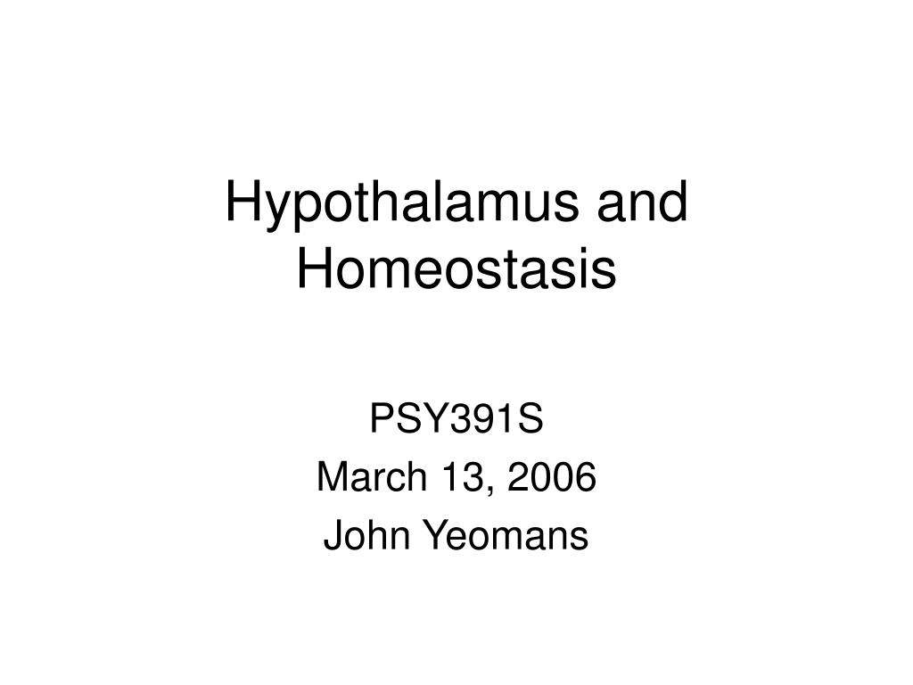 PPT - Hypothalamus and Homeostasis PowerPoint Presentation - ID:382127
