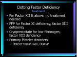 clotting factor deficiency treatment