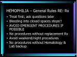 hemophilia general rules re rx