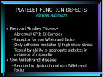 platelet function defects platelet adhesion