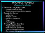 thrombocytopenia decreased production