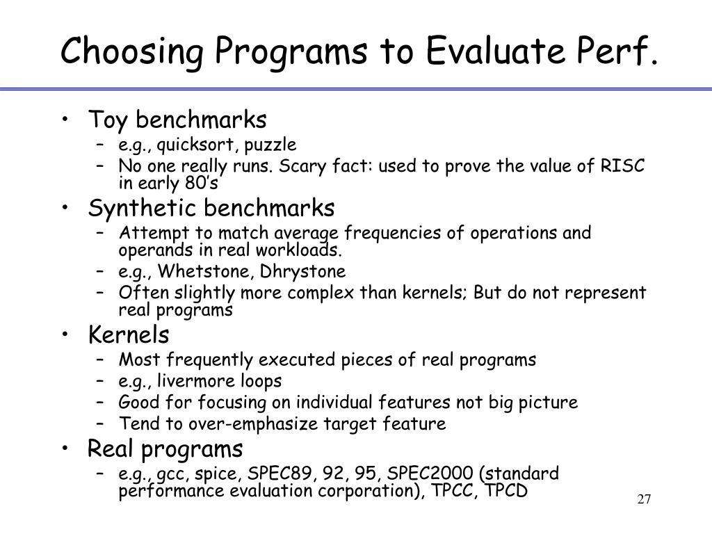 Choosing Programs to Evaluate Perf.