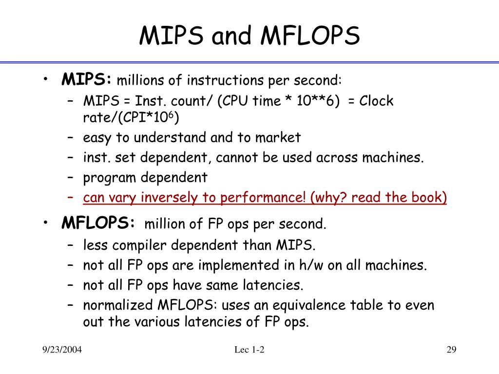 MIPS and MFLOPS