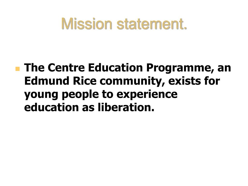 Mission statement.