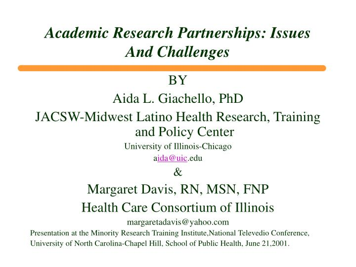 Academic research partnerships issues and challenges