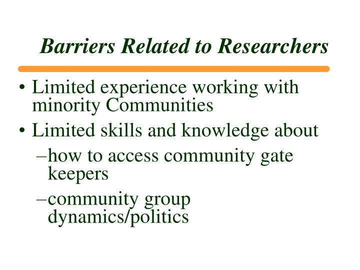 Barriers Related to Researchers