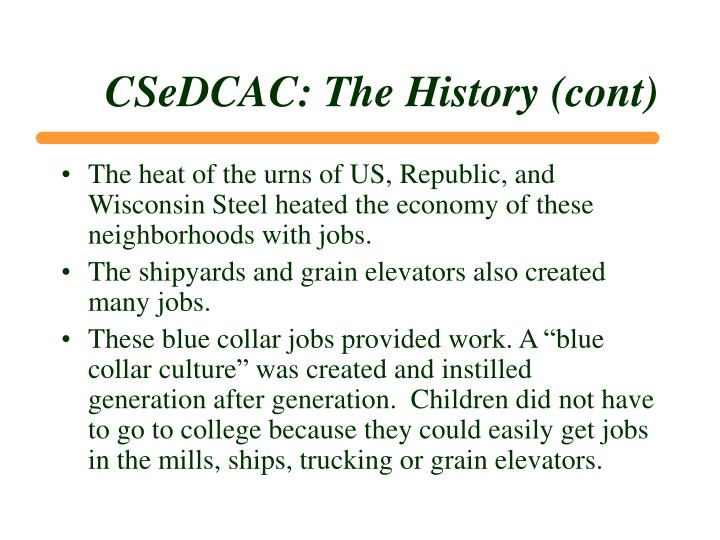 CSeDCAC: The History (cont)