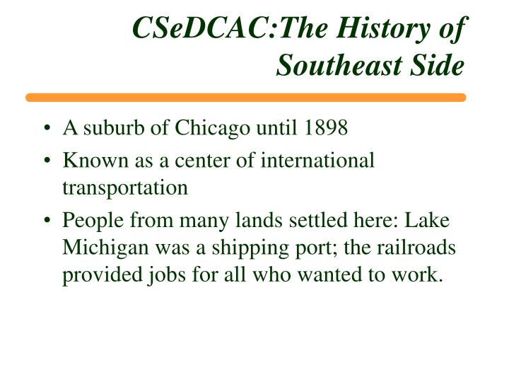 CSeDCAC:The History of Southeast Side