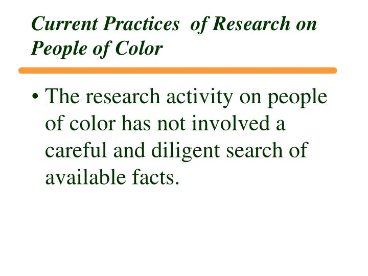 Current Practices  of Research on People of Color